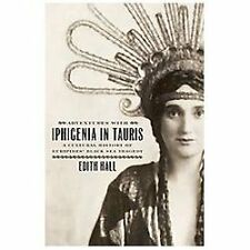 Adventures with Iphigenia in Tauris: A Cultural History of Euripides' Black Sea