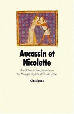 Aucassin et Nicolette. L'Ecole des Loisirs Classiques.  A005