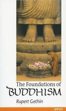 The Foundations of Buddhism (OPUS) by Rupert Gethin (1998)