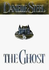 The Ghost by Danielle Steel (1997, Hardcover)