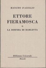VECCHIA BUR 1257-1259 D'AZEGLIO MASSIMO ETTORE FIERAMOSCA O DISFIDA DI BARLETTA