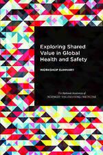 Explorando valor compartido en Foro Mundial de Salud y Seguridad, en la parte pública-privada
