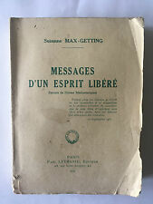 MESSAGE D'UN ESPRIT LIBERE 1935 MAX GETTING DICTEE MEDIANIMIQUE