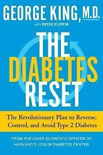 The Diabetes Reset : The Revolutionary Plan to Reverse, Control, and Avoid...NEW