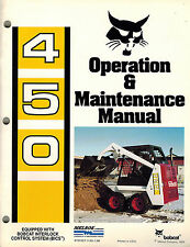 "BOBCAT 450  SERIES  SKID STEER LOADER OPERATION and  MAINTENANCE  MANUAL ""NEW"""