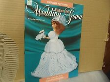 HOUSE OF WHITE BIRCHES  CROCHET PATTERNS FASHION DOLL WEDDING GOWN
