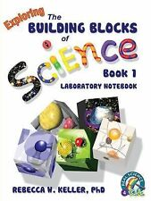 Real Science-4-Kids: Exploring the Building Blocks of Science Book 1...