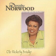 Norwood, Dorothy, Ole Rickety Bridge, New