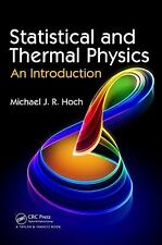 Statistical and Thermal Physics : An Introduction by Michael J. R. Hoch...