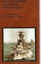 DES PLAGES NORMANDES A BERLIN T7 LA BATAILLE DE L'ATLANTIQUE, Editions FAMOT