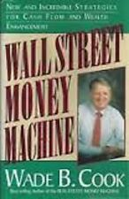 Wade B. Cook~WALL STREET MONEY MACHINE~SIGNED 3RD(2ND)/DJ~NICE COPY