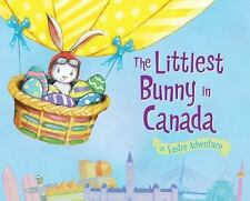 The Littlest Bunny in Canada: An Easter Adventure