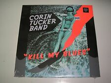 Corin Tucker Band Kill My Blues LP sealed Mint with Mp3 download Kill Rock Stars