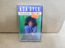 ADA DYER MEANT TO BE FACTORY SEALED CASSETTE ALBUM.