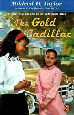 The Gold Cadillac (Brand New Paperback) Mildred D Taylor