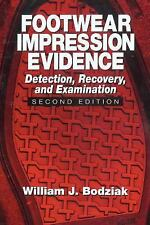 Practical Aspects of Criminal and Forensic Investigations: Footwear...