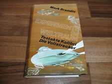 2x  MARK BRANDIS - TESTAKTE KOLIBRI + die VOLLSTRECKER / Experimente im Weltraum