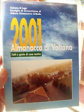2001 ALMANACCO DI VOLTANA NEL RAVENNATE. ILLUSTRATISSIMO
