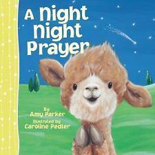 A Night Night Prayer by Amy Parker (2014, Paperback)