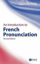 Blackwell Reference Grammars: An Introduction to French Pronunciation 3 by...