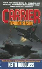 Carrier #14 Typhoon Season  by Keith Douglass (2000, Paperback)