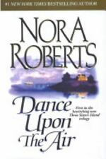 Dance Upon the Air (Three Sisters Island Trilogy, Book 1) Nora Roberts Hardcove