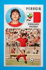 CALCIATORI PANINI 1976-77-Figurina-Sticker n. 222 - FROSIO - PERUGIA -Rec