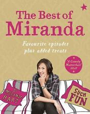 The Best of Miranda : Favourite Episodes Plus Added Treats by Miranda Hart...