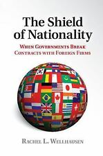 The Shield of Nationality : When Governments Break Contracts with Foreign...