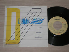 """DURAN DURAN - IS THERE SOMETHING I SHOULD KNOW? - 45 GIRI 7"""" HOLLAND"""