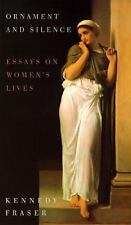 G, Ornament and Silence: Essays on Women's Lives, Fraser, Kennedy, 0394585399, B