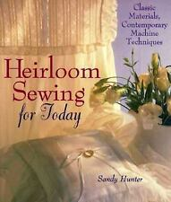 Heirloom Sewing for Today: Classic Materials, Contemporary Machine-ExLibrary