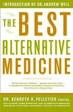 The Best Alternative Medicine by Kenneth R. Pelletier (2002, Paperback)