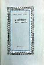 (Cultura Classica)V. Gigante Lanzara - IL SEGRETO DELLE SIRENE -Bibliopolis 1987