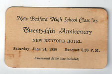 1950 NEW BEDFORD HOTEL Ticket CLASS OF 1925 NBHS High School Reunion ANNIVERSARY