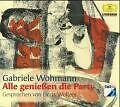 Gabriele Wohmann: Alle genießen die Party (Hörbuch)
