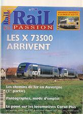 RAIL PASSION N° 35 LES X 73500 / CHEMIN DE FER AUVERGNE / PANTHOGRAPHE / CORAIL