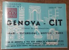 GENOVA - CIT ORARI ESCURSIONI NOTIZIE VARIE Luglio 1967 stazione treni PRINCIPE