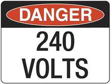 Danger 240 Volts  Metal Placard Sign Safety 300x225mm