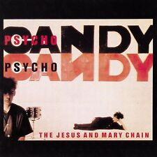 THE JESUS AND MARY CHAIN - PSYCHOCANDY: DIGITALLY REMASTERED CD ALBUM (2006)