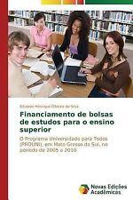 Financiamento de Bolsas de Estudos para o Ensino Superior by Oliveira Da...