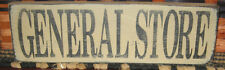 """PRIMITIVE  COUNTRY GENERAL STORE 12""""  SIGN"""