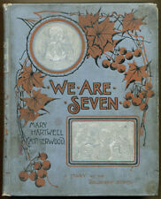 WE ARE SEVEN: A STORY OF THE DOGBERRY BUNCH by Mary Harwell Catherwood  - 1892