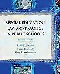 Special Education Law and Practice in Public Schools by Larry Bartlett *2nd Ed.