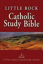 Little Rock Catholic Study Bible by Ronald D. Witherup, Irene Nowell and...