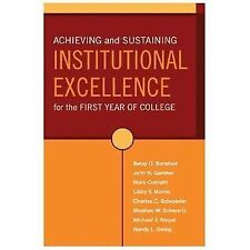 Achieving and Sustaining Institutional Excellence for the First Year of...