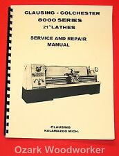 "CLAUSING Colchester 21"" 8000 Series Metal Lathe SERVICE & REPAIR Manual 1064"