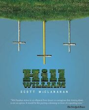 Scott Mcclanahan - Hill William (2013) - Used - Trade Paper (Paperback)
