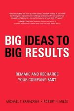 BIG Ideas to BIG Results: Remake and Recharge Your Company, Fast-ExLibrary