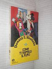 COME TI RAPISCO IL PUPO Donald E Westlake Mondadori Oscar Gialli 93 1981 libro